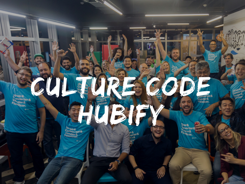 Conheça o culture code da Hubify!